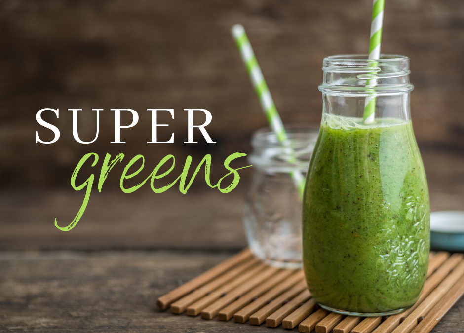 The Importance of Super Greens